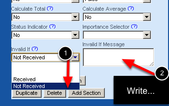 "Once you select the field's option to invalidate the Event Form, an ""Invalid If Message"" box appears for you to write in the explanation as to why the user can't save the form if they select this option. The example here shows for a Doping Record a users will not be able to save the record if they selected ""Not Recceived"" for a TUE form"
