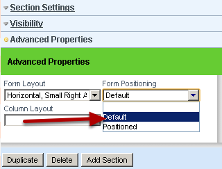 The Form Positioning should always be set to Default. Only very advanced user need to be able to manually position each question with each section, and it takes a lot of practice.
