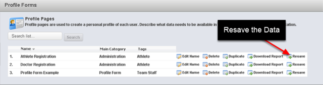 There is now a Resave Button for Profile Pages that enables you to resave any Profile Page Data