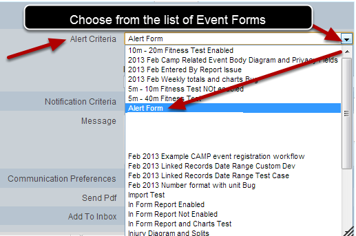 Now select which specific Event Form you want to set the Alert up for