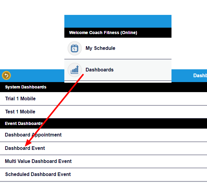 """Once any field in an Event Form is set as """"Show on Mobile Dashboards"""", the Event Form name will appear on the Dashboards Module"""