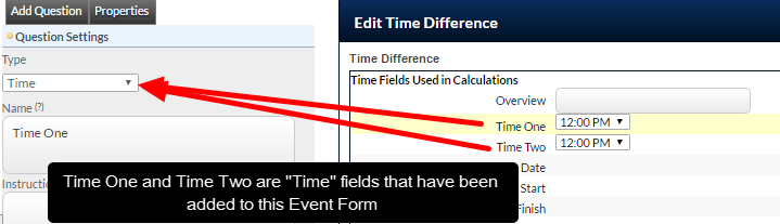 Time Calculations can be set to return any other Time field added to the Event Form