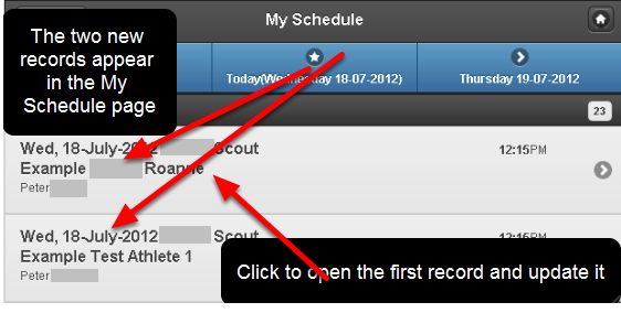 Depending on the Dates you entered the Events for, the partially completed records will show in the My Schedule view (on the Date you entered them for). You can now open the other record by clicking on it