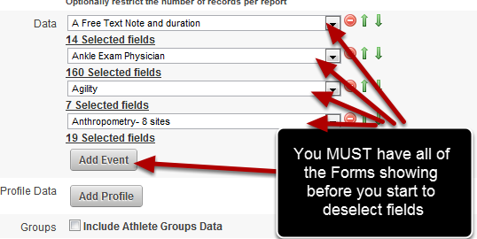 You MUST choose all of the Event Forms for the Excel Report BEFORE you start de/selecting the fields