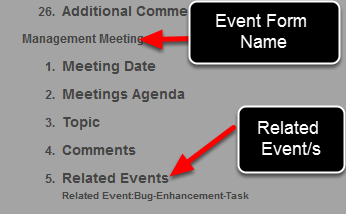 If any Event Form has Related Events, these will appear as a Field Number and the Related Event Form/s name/s will be listed