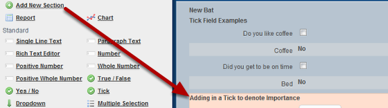 Firstly, set up a new Section for your fields and importance selector field tick box to appear in. You will need to apply a 2 or 3 column layout after you add in the fields, so it is best to add in a new section