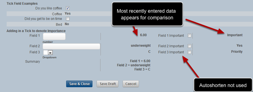 The comparison's has not been turned off for any fields or for the Event Form (Show Last Record) and the autoshorten has not been used