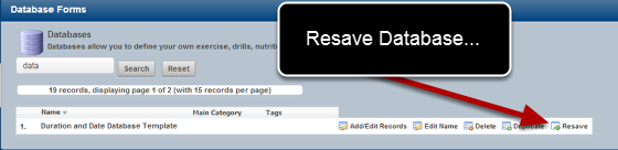 A system Builder can now resave Database records using the Resave Button