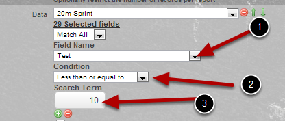 Then choose the Field Name, Condition and Search Term