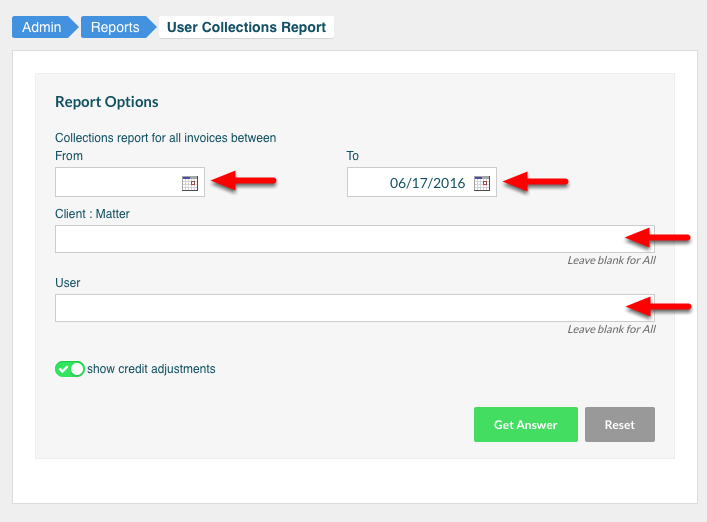 3. Select your date range, specify your Client : Matter, specify your user, or leave blank for All.