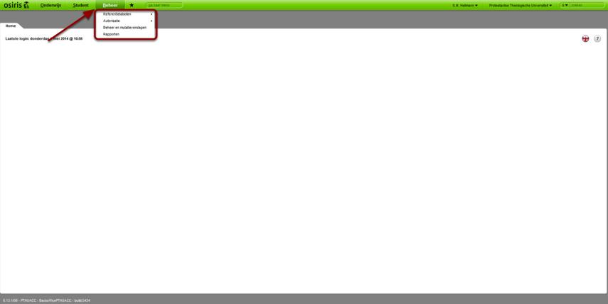 Ga naar: >Startpagina>Hoofdmenu Beheer> kies een willekeurig submenu.
