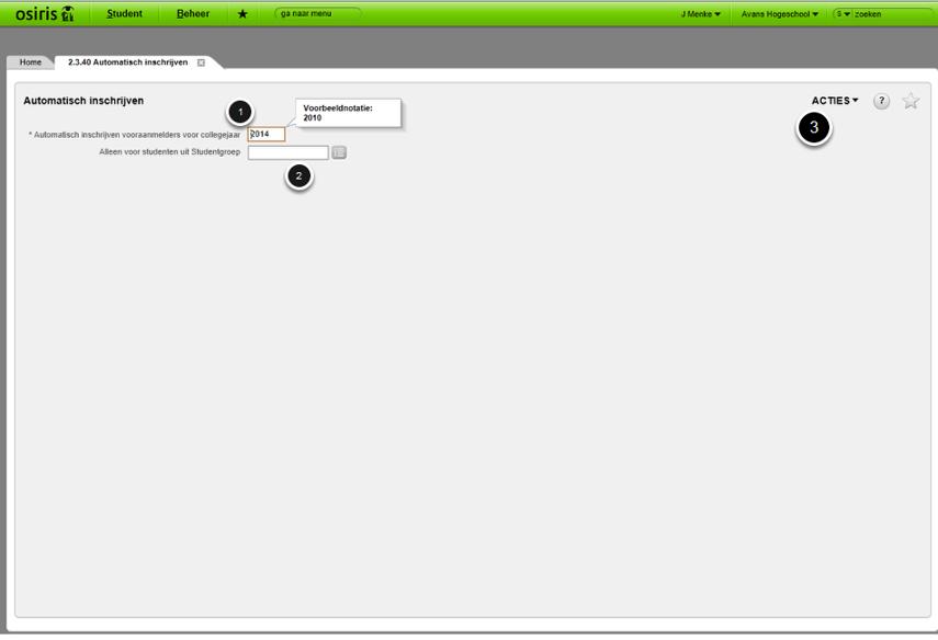 Ga naar Student-Inschrijven CROHO> Inschrijven > Automatisch inschrijven