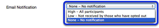 When adding an item, select High or Low notification.