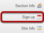 To access this tool, select Sign-Up from the Tool Menu of your site.