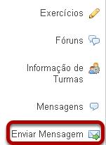 Para acessar essa ferramenta, selecione a ferramenta Enviar Mensagem no Menu de Ferramentas do seu site.