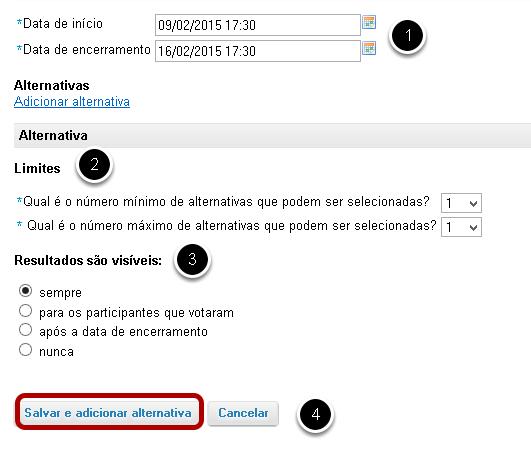 Especificar as configurações da enquete.