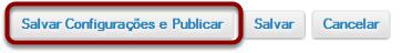 Salvar as configurações e publicar.