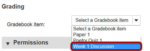 Under Grading, select the existing Gradebook item.