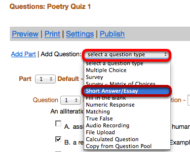 "Use the ""Select a question type"" dropdown box to select the ShortAnswer / Essay question type."