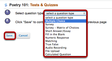 Click Select a question type and select a question type, then click Save.