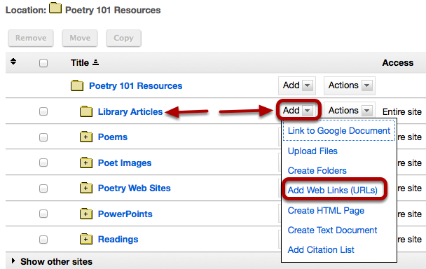 To the right of the folder you want to add a link to a library database article, click Add / Add Web Links (URLs).