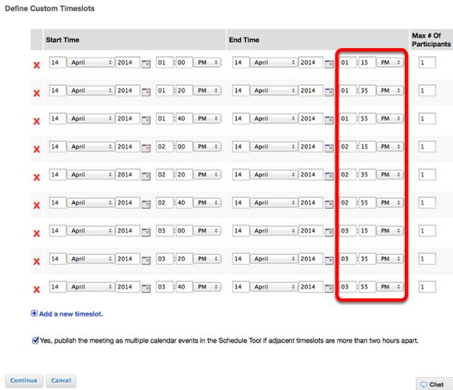 (Optional) Define custom time slots.