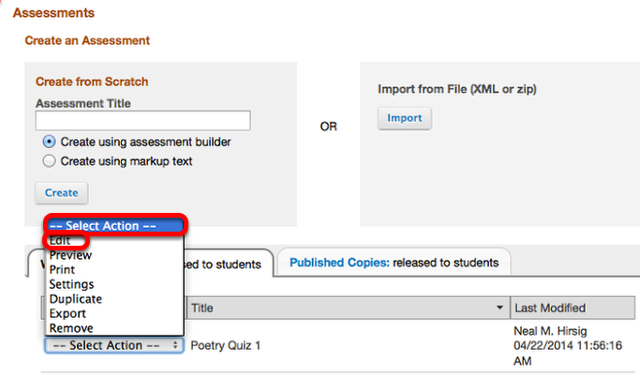 "Under the Working Copies tab, click ""Select Action"" for the assessment and select Edit."