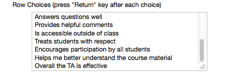 In the Row Choices box, enter your statements or questions.