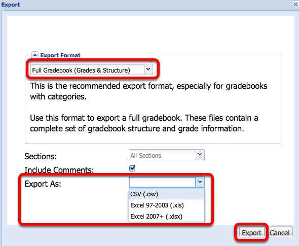 "Select the default ""Full Gradebook"", select the export format, then click Export."