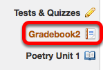 Go to Gradebook.