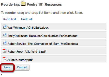 Click and drag the items into the desired order, then click Save.