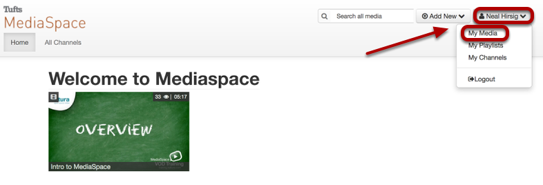 After logging into MediaSpace, click your account and select My Media
