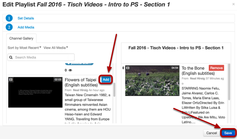 "Click the ""Add"" button on the top right of each video you want to add to the playlist. When finished, click Save"