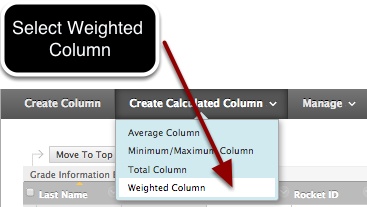 Step 1 - Select Weighted Column