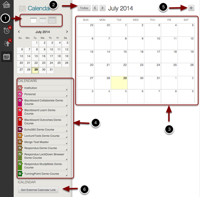 Image of the Blackboard Calendar with the following annotations: 1.Use these icons to toggle between a daily, weekly, and monthly calendar view.2.The current day, week, or month will appear here.  Use the arrow buttons to view past or future periods.3.Any calendar events for the selected day, week, or month will appear on the right.4.Calendars: Use the checkboxes on the left side to select and deselect individual course calendars for viewing.5.Click on the + sign to create a new calendar event. For more information on creating a calendar event, please refer to the guide on Creating a Calendar Event.6.Click on Get External Calendar Link to export the calendar.  Clicking this button will generate a link you can copy in the web browser to download a file you can open in your computer's calendar management program e.g. Outlook, ICalendar, etc.