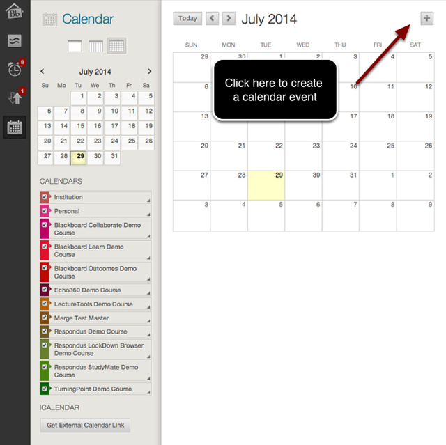 Image of the Blackboard calendar with an arrow pointing to a + sign in the upper right hand corner with instructions to click here to create a calendar event.