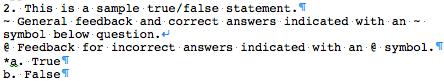 Formatting a True/False Question