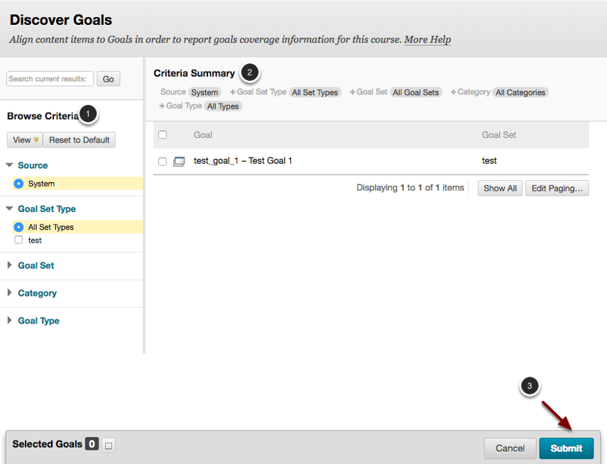 Image of the Discover Goals screen showing the following annotations: 1.Use the Browse Criteria menu on the left to narrow down available goals using specified criteria.2.Criteria Summary: Goals that meet your selected criteria will appear on the right. Use the checkboxes next to each goal to select goals. 3.Click the Submit button to align the goal with the content.