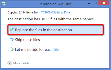 21. Select Replace the files in the destination.